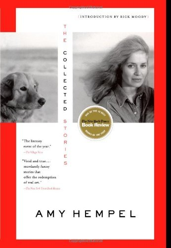 Amy Hempel The Collected Stories Of Amy Hempel