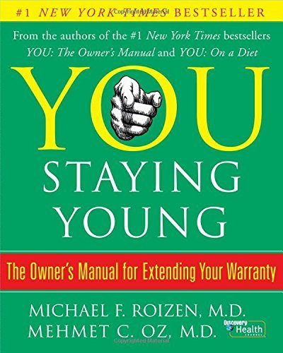 Oz Mehmet C. You Staying Young The Owner's Manual For Extending Y