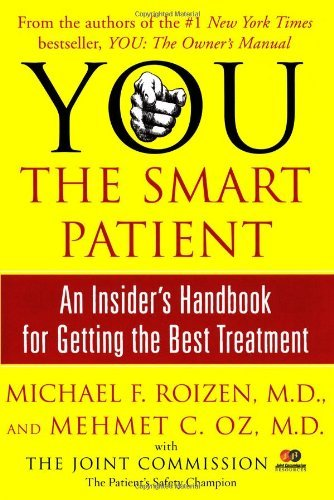 Michael F. Roizen You The Smart Patient An Insider's Handbook For Gett