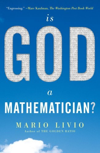 Mario Livio Is God A Mathematician?