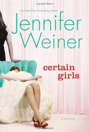 Jennifer Weiner Certain Girls