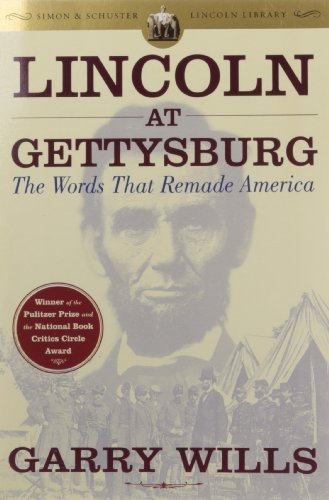 Garry Wills Lincoln At Gettysburg The Words That Remade America Reissue
