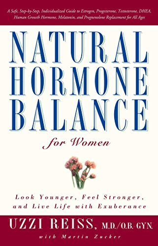 Uzzi Reiss Natural Hormone Balance For Women Look Younger Feel Stronger And Live Life With E