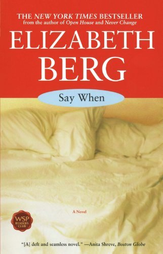 Elizabeth Berg Say When