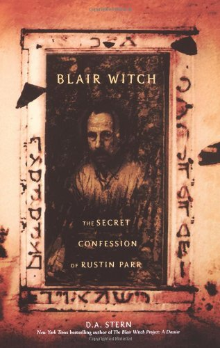 D. A. Stern Blair Witch The Secret Confessions Of Rustin Parr