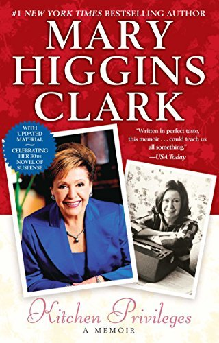 Mary Higgins Clark Kitchen Privileges A Memoir