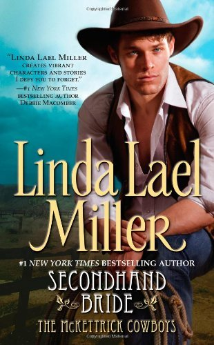 Linda Lael Miller Secondhand Bride