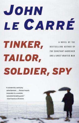 John Le Carre Tinker Tailor Soldier Spy
