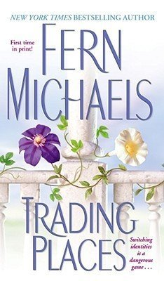 Fern Michaels Trading Places