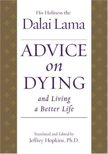 Bstan 'dzin Rgy Advice On Dying And Living A Better Life