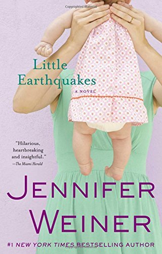 Jennifer Weiner Little Earthquakes
