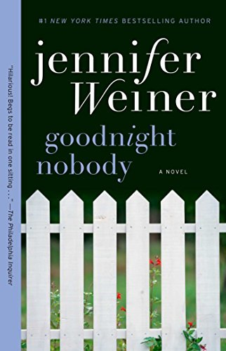 Jennifer Weiner Goodnight Nobody