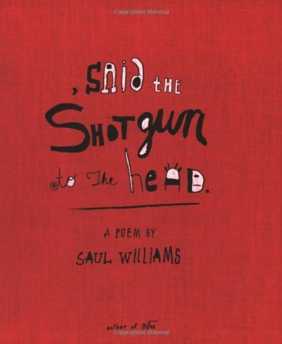 Saul Williams Said The Shotgun To The Head Original
