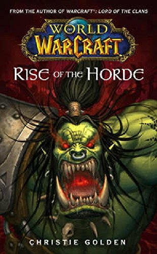 Christie Golden Rise Of The Horde