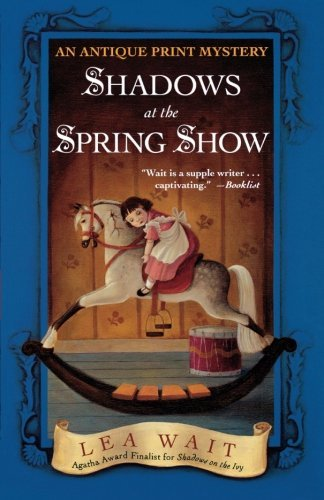 Lea Wait Shadows At The Spring Show