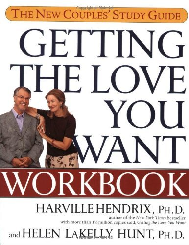 Harville Hendrix Getting The Love You Want Workbook The New Couples' Study Guide Original