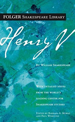 William Shakespeare Henry V The Life Of Henry The Fifth