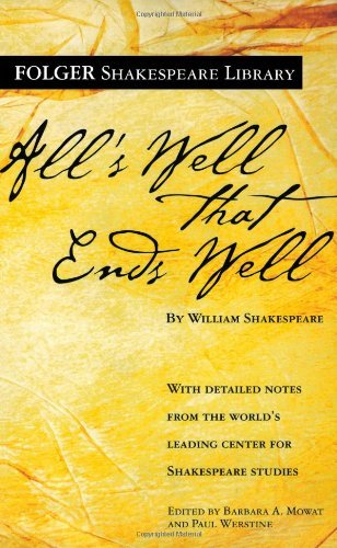 William Shakespeare All's Well That Ends Well
