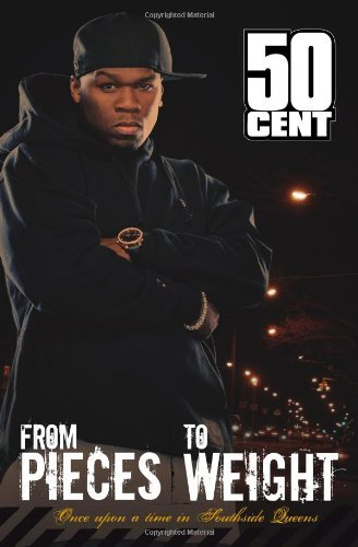50 Cent From Pieces To Weight Once Upon A Time In Southside Queens