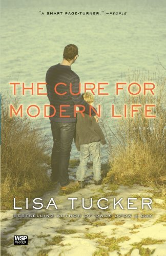 Lisa Tucker The Cure For Modern Life
