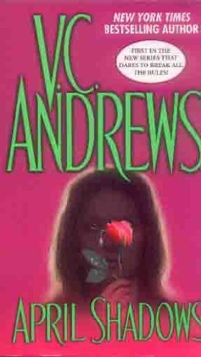 V. C. Andrews April Shadows