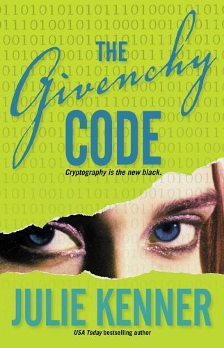 Julie Kenner Givenchy Code Code Book 1