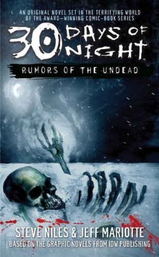 Steve Niles 30 Days Of Night Rumors Of The Undead