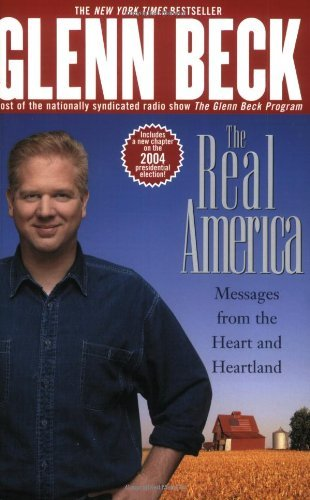Glenn Beck The Real America Messages From The Heart And Heartland Pocket Trade Pb