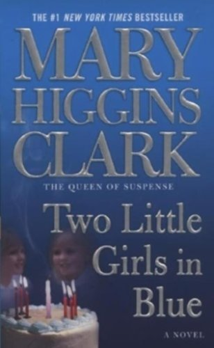 Mary Higgins Clark Two Little Girls In Blue
