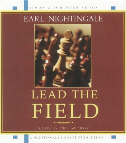 Earl Nightingale Lead The Field Abridged