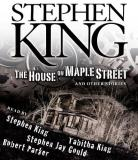 Stephen King The House On Maple Street And Other Stories