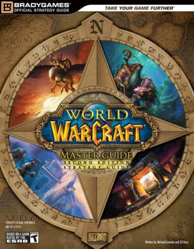 Bradygames World Of Warcraft Master Guide Second Edition