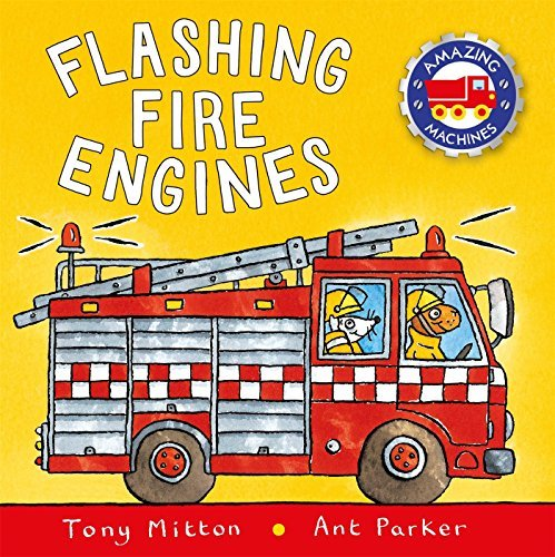 Tony Mitton Flashing Fire Engines