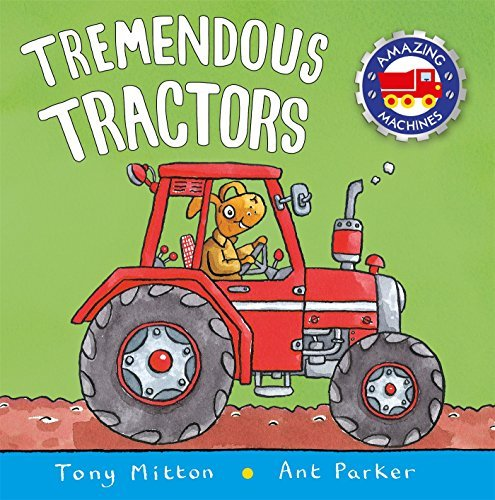 Tony Mitton Tremendous Tractors