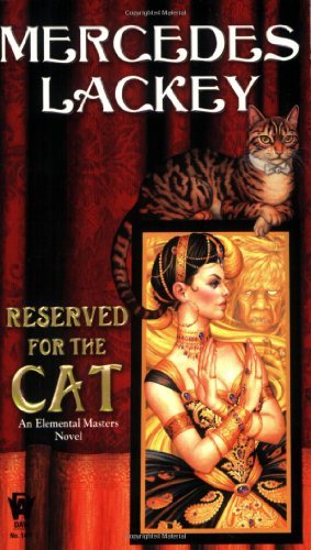 Mercedes Lackey Reserved For The Cat