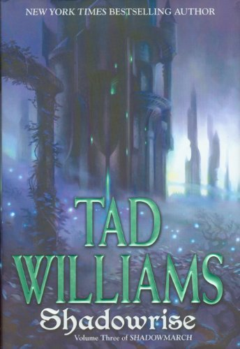 Tad Williams Shadowrise