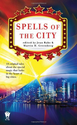 Jean Rabe Spells Of The City