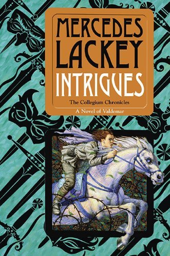 Mercedes Lackey Intrigues