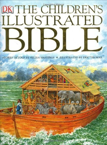 Selina Hastings The Children's Illustrated Bible