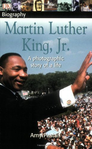 Amy Pastan Dk Biography Martin Luther King Jr.