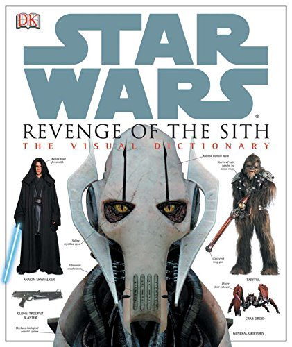 James Luceno Star Wars Revenge Of The Sith The Visual Dictionary