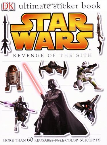 Simon Beecroft Ultimate Sticker Book Star Wars Revenge Of The Sith