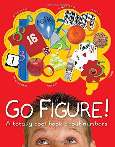 Johnny Ball Go Figure! A Totally Cool Book About Numbers