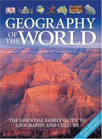 Dk Publishing Geography Of The World Revised Update
