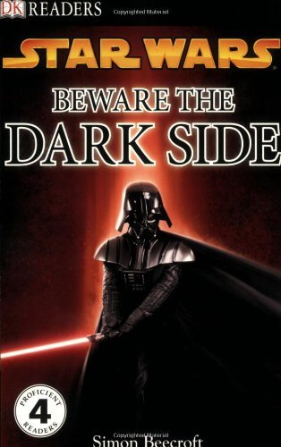 Simon Beecroft Dk Readers L4 Star Wars Beware The Dark Side