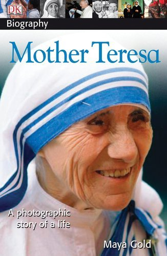 Maya Gold Dk Biography Mother Teresa