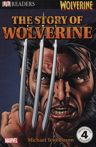 Michael Teitelbaum The Story Of Wolverine