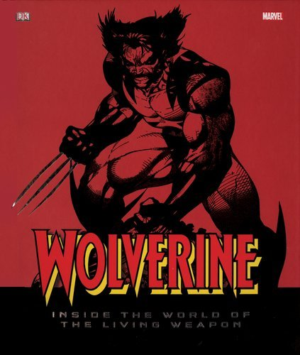 Matthew K. Manning Wolverine Inside The World Of The Living Weapon