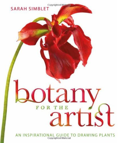 Sarah Simblet Botany For The Artist An Inspirational Guide To Drawing Plants