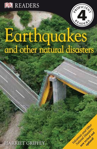 Harriet Griffey Dk Readers L4 Earthquakes And Other Natural Disasters